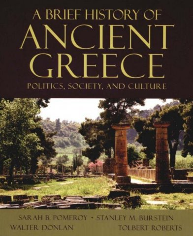 a brief history of ancient greece politics society and culture