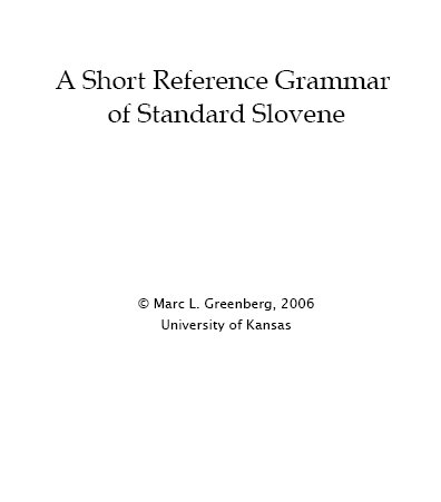 a short reference grammar of standard slovene