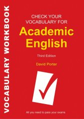 check your vocabulary for academic english - third edition