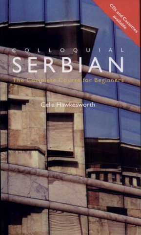 colloquial serbian the complete course for beginners