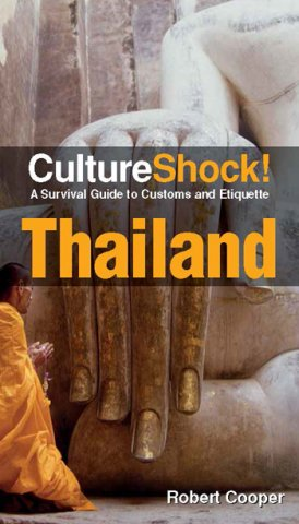 cultureshock thailand a survival guide to customs and etiquette