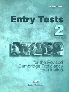 entry tests practice tests for the revised cpe 2