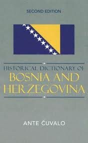 historical dictionary of bosnia and herzegovina1
