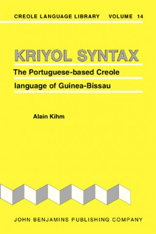 kriyol syntax the portuguese-based creole language of guinea-bissau