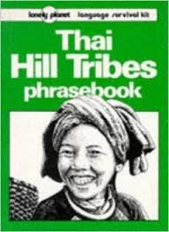 lonely planet thai hill tribes phrasebook