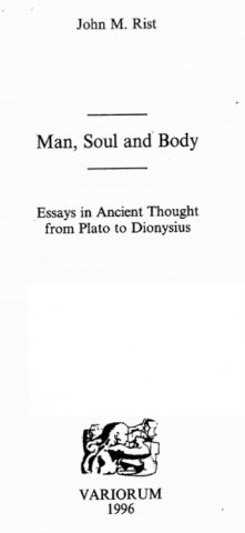 man soul and body essays in ancient thought from plato to dionysius