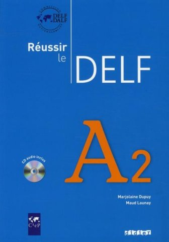 r233ussir le delf a2 livre cd audio
