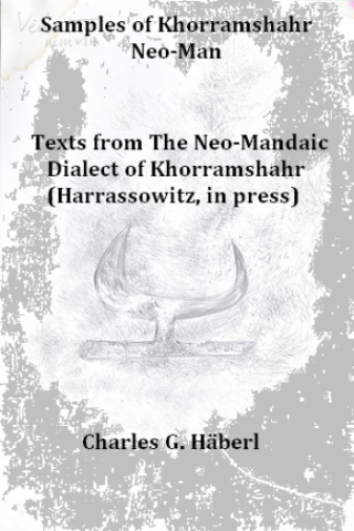 samples of khorramshahr neo-mandaic texts from the neo-mandaic dialect of khorramshahr harrassowitz in press