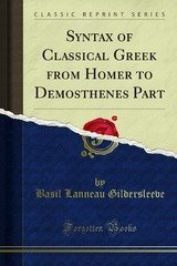 syntax of classical greek from homer to demosthenes part