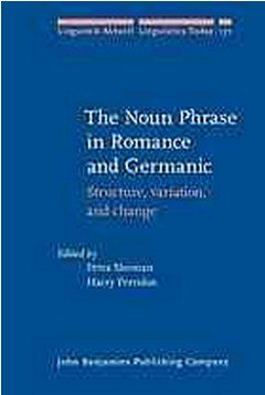the noun phrase in romance and germanic structure variation and change