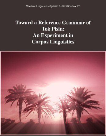 toward a reference grammar of tok pisin