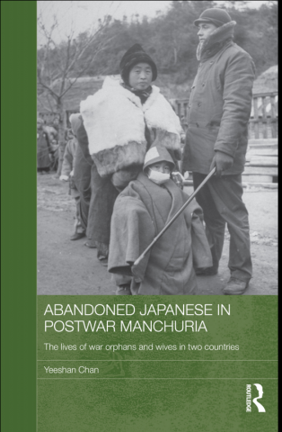 abandoned japanese in postwar manchuria the lives of war orphans and wives in two countries japan anthropology workshop series