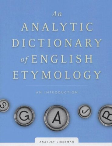 an analytic dictionary of english etymology an introduction