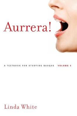 aurrera a textbook for studying basque volume 1audio added-partially