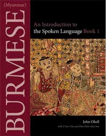 burmese an introduction to the spoken language book 1