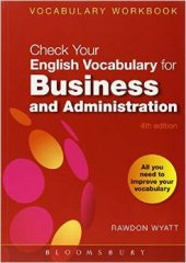 check your english vocabulary for business and administration - fourth edition