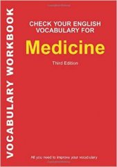 check your english vocabulary for medicine - third edition