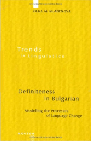 definiteness in bulgarian modelling the processes of language change trends in linguistics studies and monographs