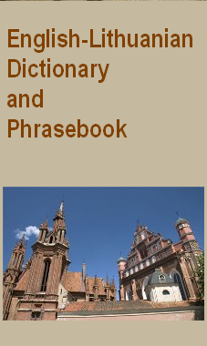 english - lithuanian dictionary and phrasebook