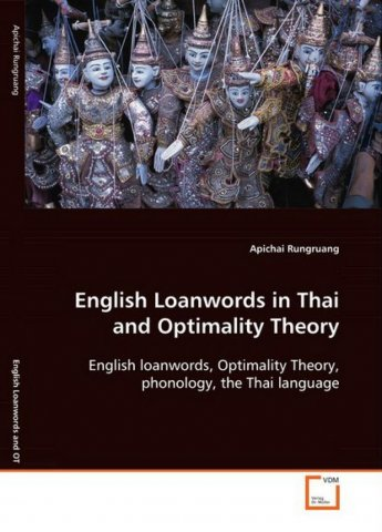 english loanwords in thai and optimality theory english loanwords optimality theory phonology the thai language