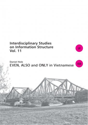 even also and only in vietnamese-interdisciplinary studies on information structure vol 11