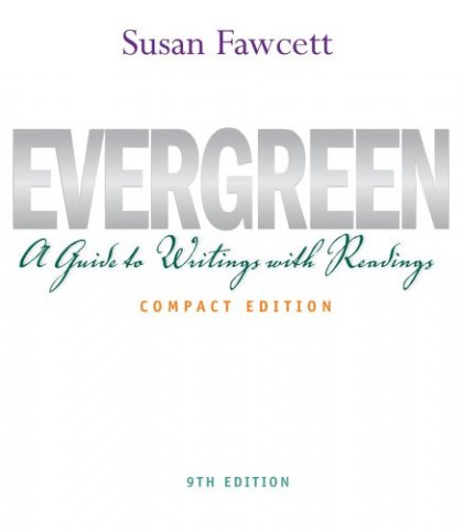 evergreen a guide to writing with readings compact edition 9 edition