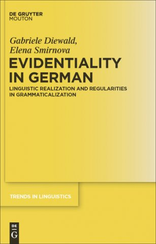 evidentiality in german linguistic realization and regularities in grammaticalization