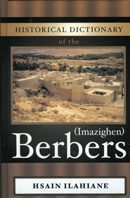 historical dictionary of the berbers imazighen