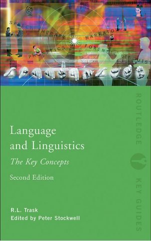 language and linguistics the key concepts routledge key guides