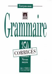 les 350 exercices de grammaire - moyen answer key