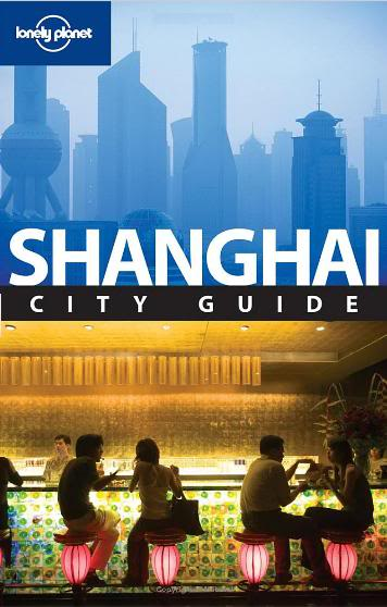 lonely planet shanghai 4th edition february 2008