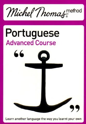 michel thomas portuguese advanced course