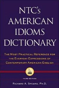NTC American Idioms Dictionary