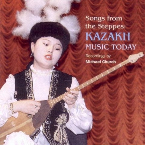 songs from the steppes kazakh music today