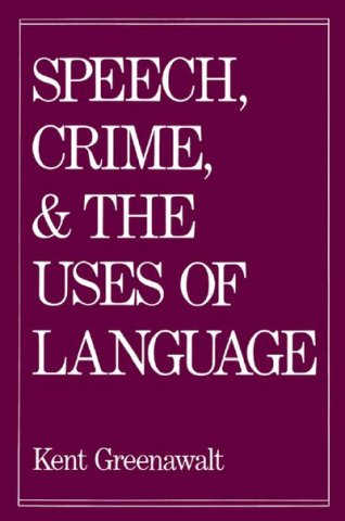 speech crime and the uses of language