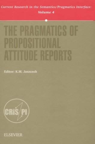 the pragmatics of propositional attitude reports