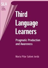 third language learners pragmatic production and awareness