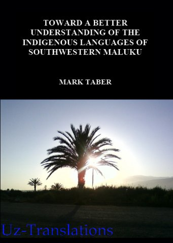 toward a better understanding of the indigenous languages of southwestern maluku