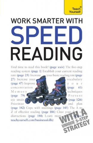work smarter with speed reading a teach yourself guide
