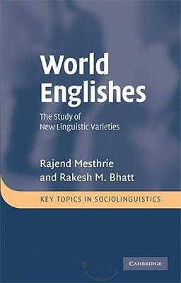 world englishes the study of new linguistic varieties