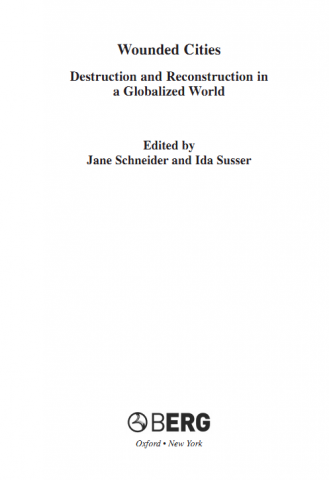 wounded cities destruction and reconstruction in a globalized world